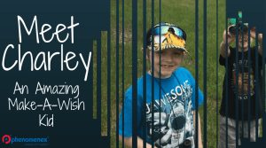 Meet Charley- An Amazing Make-A-Wish Kid