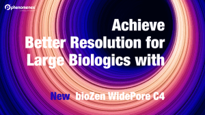 A New Wider Pore bioZen Column for Large Biologics