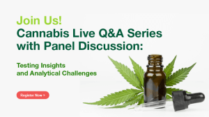Cannabis Testing and Methods: Experts answer questions about the most critical challenges in potency testing, residual solvents analysis, and method robustness.