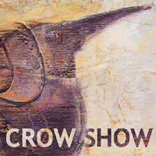 THE CROW SHOW:February 2015 International Show. San Diego