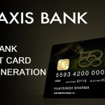 Axis Bank Credit Card Activation Online | PIN Generation
