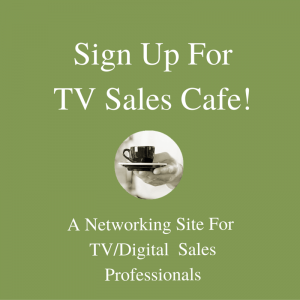 TV advertising people should be on TV Sales Cafe