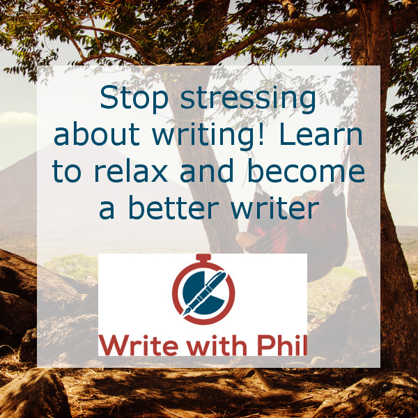 Stop stressing about writing! Learn to relax and become a better writer image