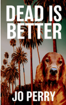 Dead is better cover Jo Perry