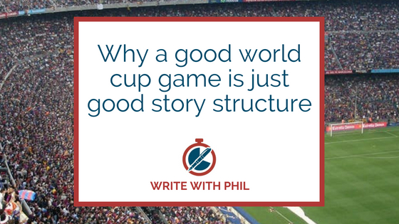 Why a good World Cup game is just good story structure header