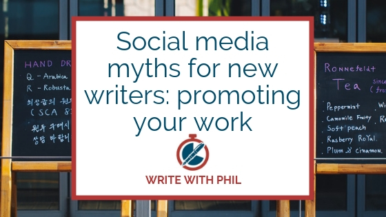 social media myths for new writers header: promoting your work