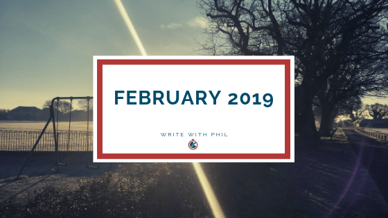 February 2019 on Write with Phil