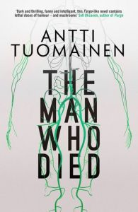 The Man Who Died Antti Tuomainen cover