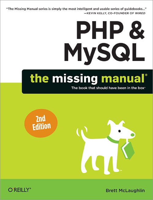 Oreilly.PHP.and.MySQL.The.Missing.Manual.2nd.Edition.Nov.2012