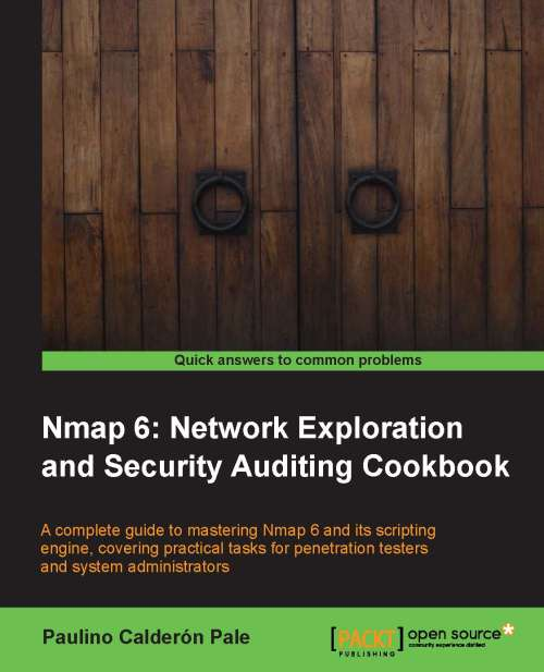 Packtpub.Nmap.6.Network.Exploration.and.Security.Auditing.Cookbook.Nov.2012