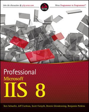 Wrox.Professional.Microsoft.IIS.8.Nov.2012