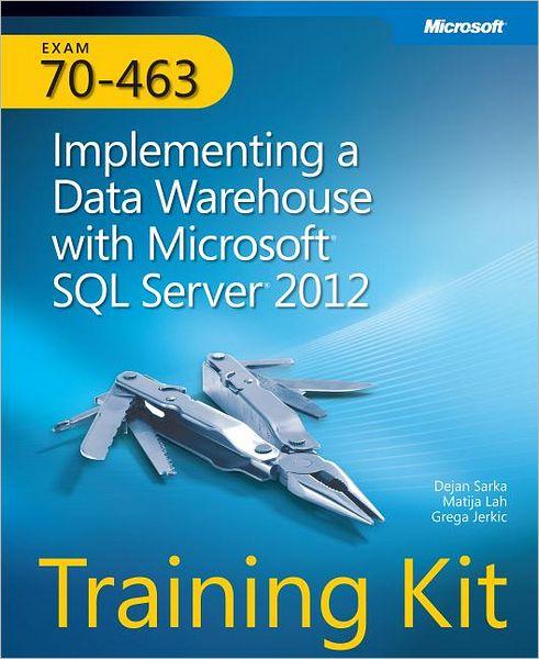 Microsoft.Press.Training.Kit.Exam.70-463.Dec.2012
