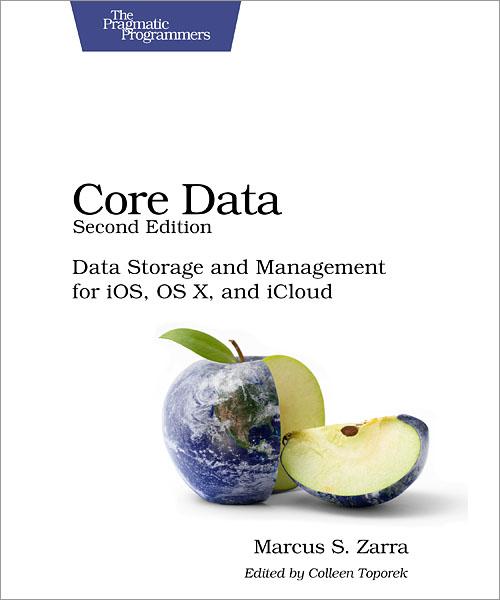 Pragmatic.Core.Data.2nd.Edition.Jan.2013