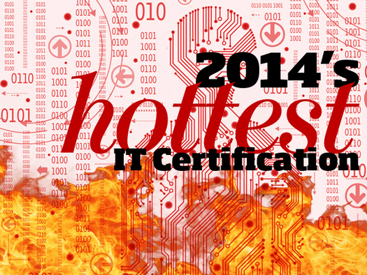 Foote Partners: 2014's Hottest IT Certifications
