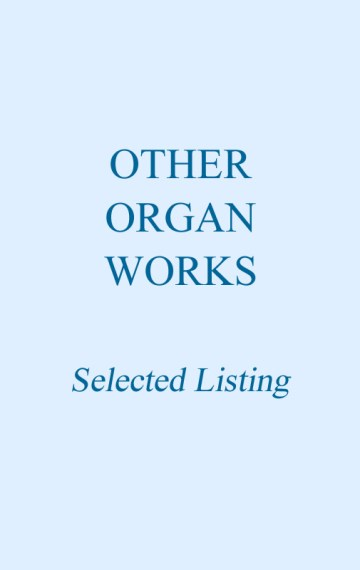 Other Organ Works