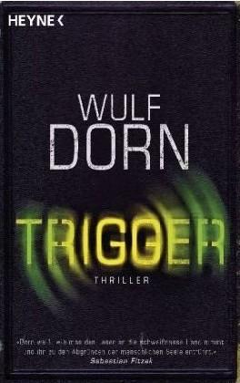 Wulf Dorn: Trigger