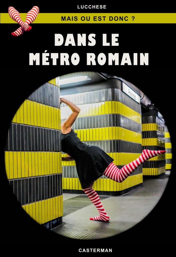 mais_ou_donc_metro_romain_net