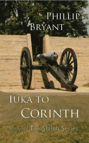 Iuka to Corinth (Shiloh Series Book 3)
