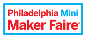 Philadelphia Mini Maker Faire