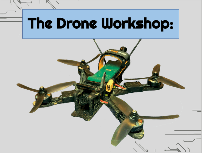 The Drone Workshop