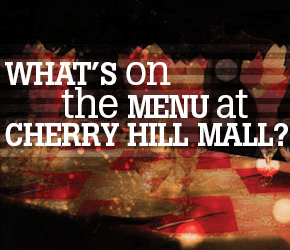 Cherry Hill Mall To Host Restaurant Week July 14-20