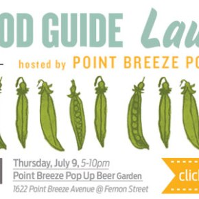 Philadelphia Local Food Guide Launch at Point Breeze Pop-Up