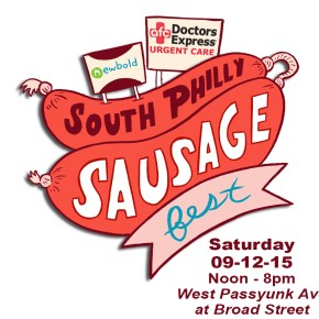 The First Annual South Philly Sausagefest is this Saturday