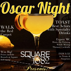 Square 1682 Rolls Out Red Carpet for Annual Oscar Night Party