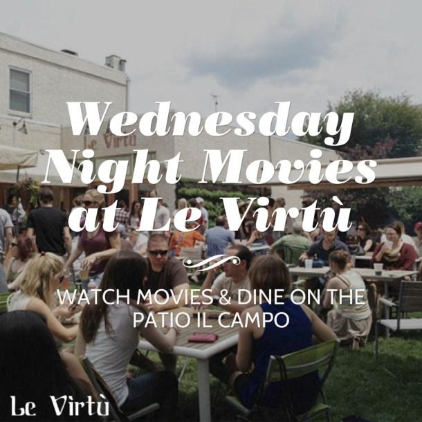 le virtu wednesday night movies
