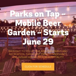"""Traveling Beer Garden """"Parks on Tap"""" at 14 Philly Parks This Summer"""