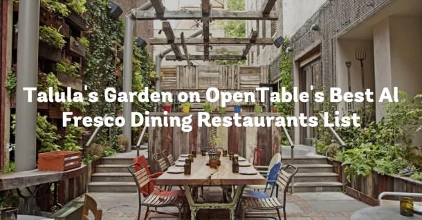 Talula's Garden OpenTable Best Al Fresco Dining Restaurants