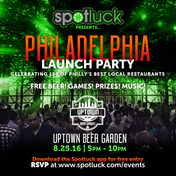 Spotluck Launch Party at Uptown Beer Garden - Philly Grub
