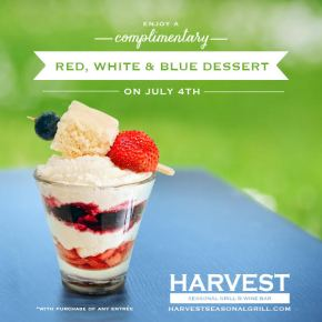 Free Red, White & Blue Dessert at Harvest Seasonal Grill on July 4