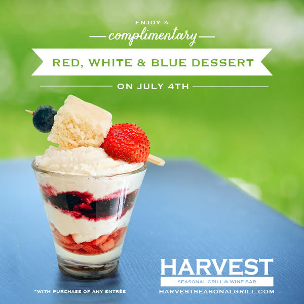 Free July 4th Dessert at Harvest Seasonal Grill