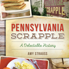 Local Food Writer Demystifies PA Scrapple in New Book
