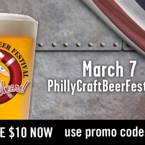 DISCOUNT TICKETS Philly Craft Beer Festival on March 7th