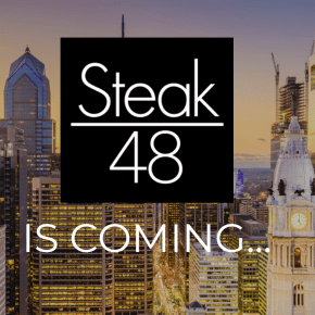 NEWS: Steak 48 Bringing Upscale Steakhouse Dining to Broad Street