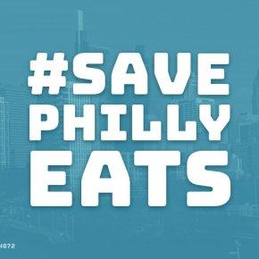 #SavePhillyEats Launches to Help Restaurants During Coronavirus Crisis