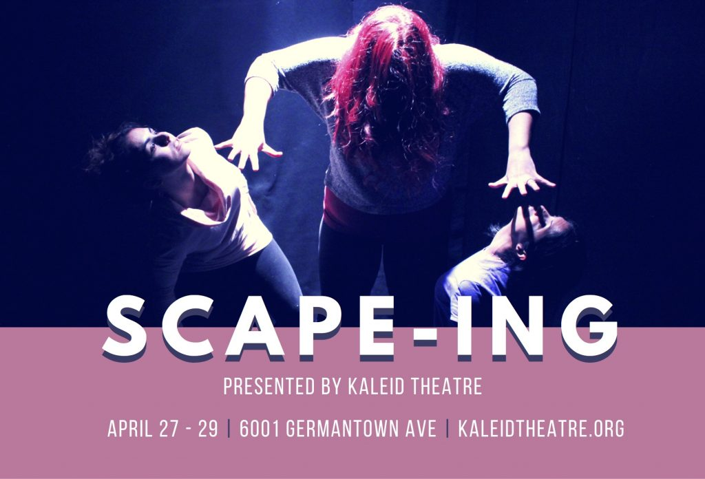 SCAP-ING presented by Kaleid Theatre
