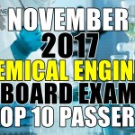 November 2017 Chemical Engineer Board Exam Top 10 Passers