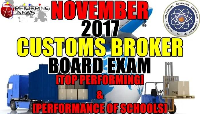Top Performing & Performance of Schools: November 2017 Customs Broker Board Exam