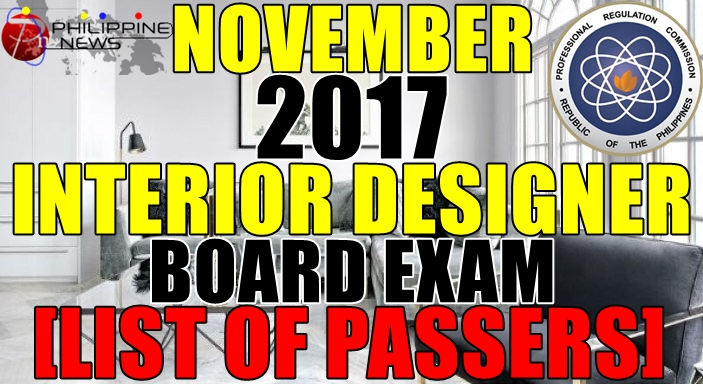 The November 2017 Interior Designer Licensure Examination Was Administered By Professional Regulatory Board Of Design On 7 9