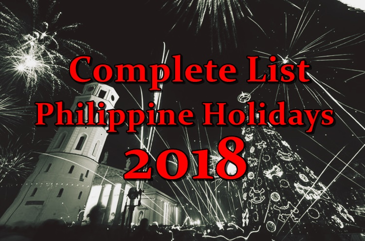 Complete List Of Philippine Holidays In 2018 -Philippine Trending News