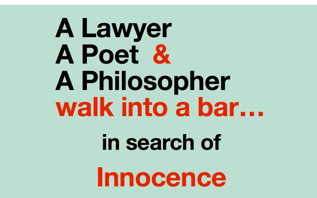 A Lawyer, A Poet, and A Philosopher walk into a bar…