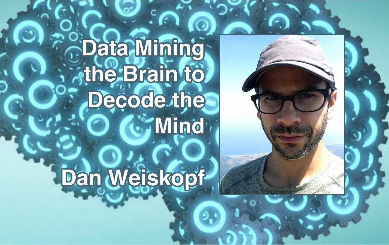 Dan Weiskopf on MVPA for Decoding the Mind