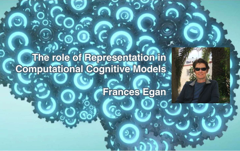 "Frances Egan's ""The role of Representation in Computational Cognitive Models"""