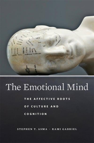 The Emotional Mind: The affective roots of culture and cognition