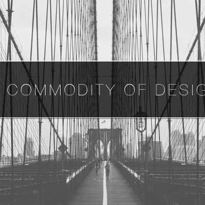 The Commodity of Design