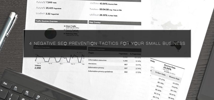 4 Negative SEO Prevention Tactics for Your Small Business
