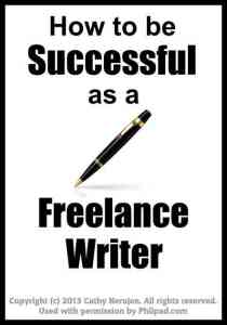 how to be successful freelance writer